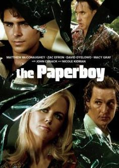 The Paperboy  Zac Efron is such a handsome guy!!!  Great Movie!
