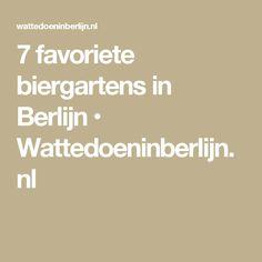 7 favoriete biergartens in Berlijn • Wattedoeninberlijn.nl