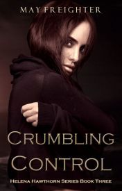 Crumbling Control by May Freighter Night Shift, Series 3, Good Books, Wattpad, Book Reviews, Reading, Authors, Graveyard Shift, Reading Books