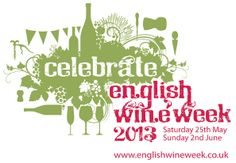 English Wine Week 2013: Saturday 25th May - Sunday 2nd June