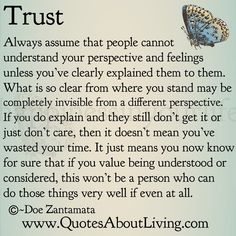 Quotes About Living - Doe Zantamata: Trust - Explaining Perspective and Feelings