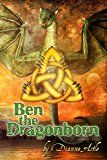 Free Kindle Book -   Ben the Dragonborn (The Six Worlds Book 1)