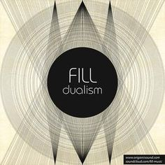 Fill -Dualism #LoFi #Chill #Ambient #Free #MusicToReadBy