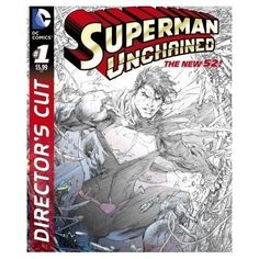 SUPERMAN UNCHAINED DIRECTORS CUT #1 pre-sale 07/24/2013 Superheros FREE SHIPPING