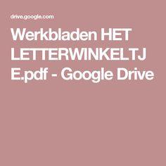 Werkbladen HET LETTERWINKELTJE.pdf - Google Drive
