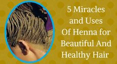 benefits+and+uses+of+henna+for+hair