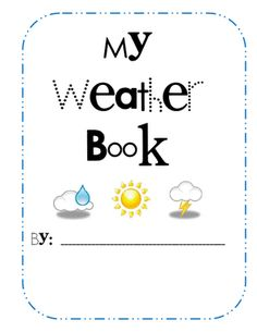 Free!! Weather book and ideas for weather unit.