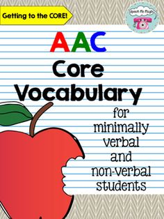 This 60 page product includes AAC core vocabulary for minimal verbal and non-verbal students. Included you will find core vocabulary boards and interactive books which are based off the first 36 words learned in an educational setting. You will notice that visuals are paired with words and their positioning does NOT change in any way - this goes along with the idea of learned motor acquisition.