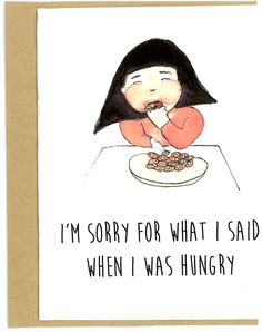 i'm sorry funny hungry eating cookies card funny card i'm sorry card greeting card cute cute card im sorry for what i said when i was hungry by TayraLuceroCreations on Etsy