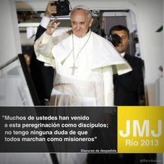 """""""Vinieron como discípulos,  marchan como misioneros"""""""