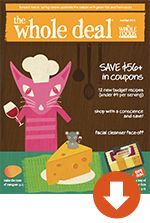"Whole Foods Coupon web site for printable coupons that can be ""stacked"" with manufacturer coupons...yay!"
