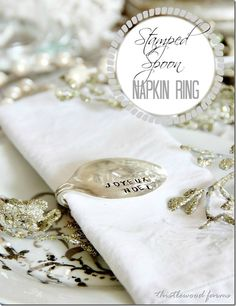 Make your own napkin rings from stamped spoons!  You could personalized them with names or dates or even a funny quote for each place setting!  #12days72ideas  #easyholidayideas
