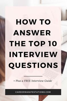 Job interview answers - How to Answer the Top 10 Interview Questions – Job interview answers Marketing Interview Questions, Teacher Interview Questions, Most Common Interview Questions, Teacher Interviews, Interview Advice, Interview Questions And Answers, Job Interview Tips, Interview Nerves, Job Interviews