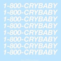 #1800crybaby