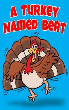 Turkey Named Bert - Oh my, the kiddies love this! Brain break video