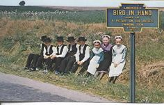 """Amish - Bird in Hand, PA :: Amish - Bird in Hand, PA :: I must be a Christian child, Gentle, patient, meek, and mild; Must be honest, simple, true In my words and actions too. I must cheerfully obey, Giving up my will and way;... Must remember, God can view All i think, and all I do. Glad that i can know I try, Glad that children such as I, In our feeble ways and small, Can serve Him who loves us all. -Amish school verse from """"The Riddle of Amish Culture"""" by Donald Kraybill ::"""