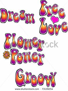 Retro Happy Hippie Set of Flower Power Groovy Words Vector Illustration by ShEd Artworks, via Shutterstock