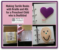 Create interest books that encourage a love for reading for a preschool child who is deafblind