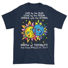 Men's Solar Eclipse Short Sleeve T-Shirt - Tarzan & Jane - Live Love Dance Path of Totality August 21, 2017