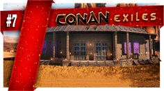 Conan Exiles | Part 7 |  My New Arena Conan Exiles, Neon Signs, The Originals, World, Youtube, The World, Youtubers, Youtube Movies