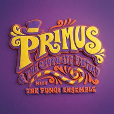 Primus and the Chocolate Factory http://encore.greenvillelibrary.org/iii/encore/record/C__Rb1380589