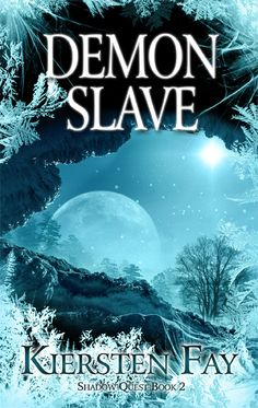 Cover art of the paranormal romance book Demon Slave (Shadow Quest Book 2)