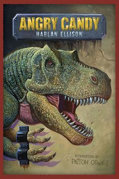Angry Candy by Harlan Ellison (1988) Harlan Ellison, Best Short Stories, Book Cover Art, Candy, Fantasy, Paladin, Seventeen, Authors, Science Fiction
