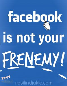 I have good news and bad news: Facebook is not your friend or enemy. Facebook is indifferent to you completely, but here is what I've found that helps Facebook work for me.