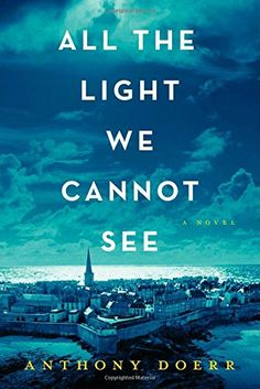Read Online All the Light We Cannot See by Anthony Doerr. WINNER OF THE PULITZER PRIZE From the highly acclaimed, multiple award-winning Anthony Doerr, the beautiful, stunningly ambitious instant New York Times be This Is A Book, The Book, Reading Lists, Book Lists, Reading Room, Reading 2014, Reading Stories, Great Books, New Books