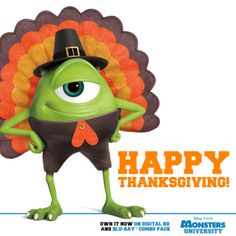 Happy Thanksgiving from Pixar. Disney Monsters, Monsters Inc, Disney Pixar, Walt Disney, Mike And Sulley, Mike Wazowski, Holiday Iphone Wallpaper, Disney Wallpaper, Disney Thanksgiving