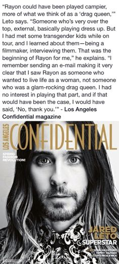 About Rayon. Dallas Buyers Club, Jared Leto, Playing Dress Up, Transgender, Filmmaking, Interview, Actresses, Actors, Sayings