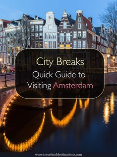 Quick Guide to Visiting Amsterdam in the Netherlands. Including information on getting around, suggestions of things to do and more - #Amsterdam #Netherlands #europe #travel