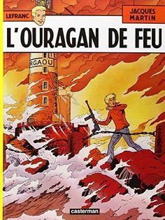 Lefranc, tome 2 : L'Ouragan de feu de Jacques Martin https://www.amazon.fr/dp/2203314044/ref=cm_sw_r_pi_dp_x_mxvoybR0B70WC   Bandes dessinées   Pinterest