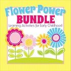 Flower Power Bundle:  Activities for Preschool and Early Childhood