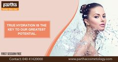 Hydration Is Vital for everything whether it is skin or our body! Skin Hydration Treatment at Partha Cosmetology Skin And Hair Clinic, Cosmetology, Our Body, Skincare, Skincare Routine, Beauty, Skins Uk, Skin Care, Asian Skincare