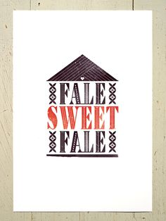 Fale Sweet Fale typographic digital print  inspired by EruptPrints