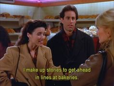 Seinfeld quote - Elaine makes up stories, 'The Dinner Party'