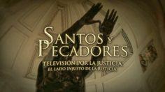 UNITARIO Y/O MINISERIE  SANTOS Y PECADORES- TELEVISIÓN POR LA JUSTICIA (Canal 9)