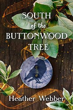 """South of the Buttonwood Tree by Heather Webber (Hardcover) - """"Family, fate, and magic intertwine in this endearing Southern tale of long-held secrets, homemade pie, and building one's future from the remains of the past. A tantalizing, delicious delight.""""--Kristin Harmel, international bestselling author of The Room on Rue Amélie and The Sweetness of Forgetting (This post contains affiliate links.) Book Club Books, Book Lists, Lost Wallet, Feel Good Books, Thing 1, Popular Books, Writing Styles, Book Recommendations, Book Suggestions"""