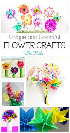 9 Super Cool Flower Crafts for Kids to make in the Spring!