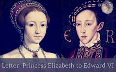 In 1547 Princess Elizabeth sent a portrait of herself to her brother (the future Edward VI) accompanied by a letter. This piece contains the letter and. Elisabeth I, Anne Of Cleves, Old Letters, Princess Elizabeth, English Royalty, British History, King Queen, Historical Photos, Tudor