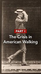 The Crisis in American Walking  How we got off the pedestrian path.