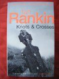 Knots & Crosses by Ian Rankin. The first in a GREAT series!!