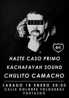 SABADO 18 DE ENERO, CALLE DOLORES FOLGUERAS-MADRID: -CHULITO CAMACHO