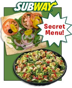 """The scoop on Subway's """"Secret"""" Menu from Hungry Girl! Pin away!"""