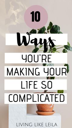 Life is quite simple, yet we make it so complicated. Our thoughts and habits it make it seem like everything needs to be so hard, but what if you just allowed your life to be great? Read about these 10 common ways you're making your life so complicated at LivinglikeLeila.com. Personal Development Books, Self Development, Positive Living, Positive Life, Just Deal With It, Told You So, Health And Wellness, Mental Health, Your Life