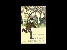 Móricz Zsigmond - Légy jó mindhalálig (Hangoskönyv) - YouTube Make It Yourself, Youtube, Youtubers, Youtube Movies