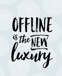 Offline is the new luxury. Laat je inspireren door de spreuk van de week.| Flair 46 (2015) | Flairathome.nl #FlairQuote #FlairNL