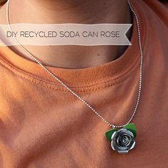 Make Rose Pendants From Aluminum Cans tutorial