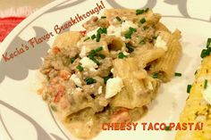 Aunt Bee's Recipes: Cheesy Taco Pasta